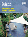 Gardeners&#39; World (eBook): 101 Ideas for Small Gardens